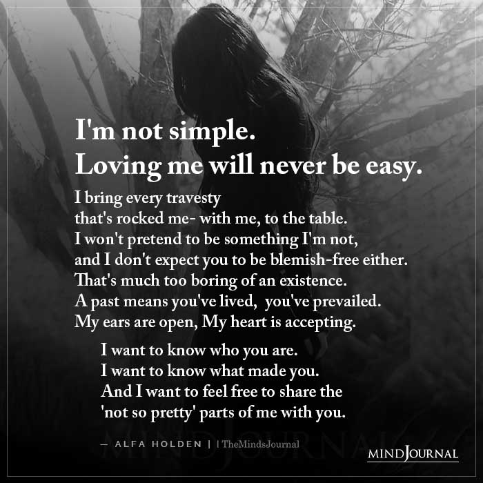 Im Not Simple Loving Me Will Never Be Easy