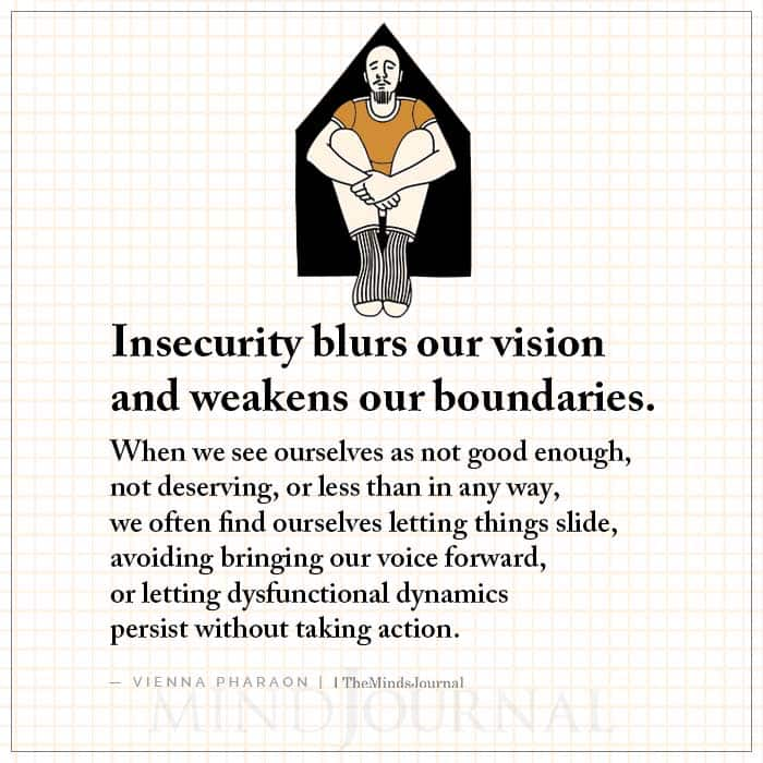 Insecurity Blurs Our Vision and Weakens Our Boundaries