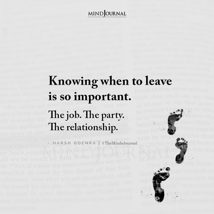 Knowing When To Leave Is So Important