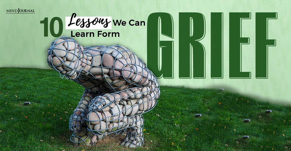 Lessons We Can Learn From Grief