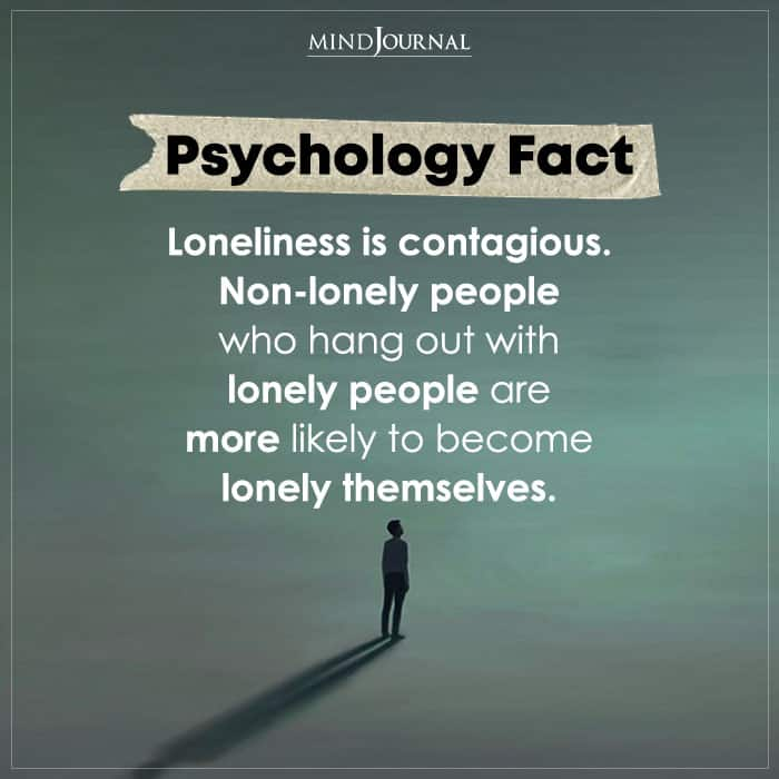 Loneliness Is Contagious Non lonely People Who Hang Out With
