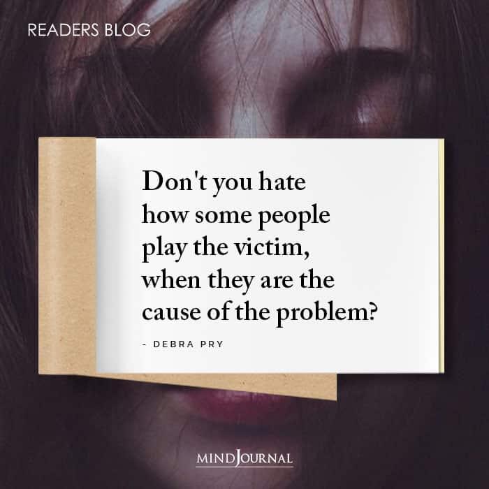 Playing Victim