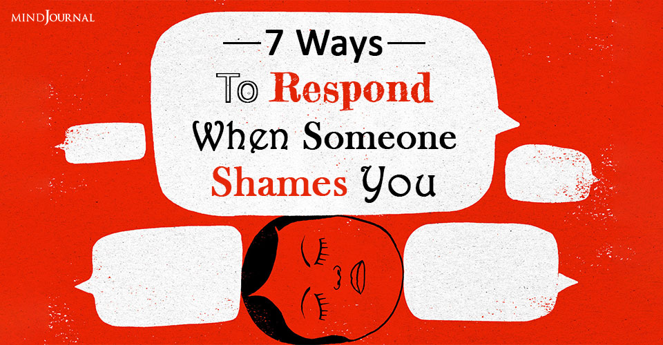 Respond When Someone Shames You