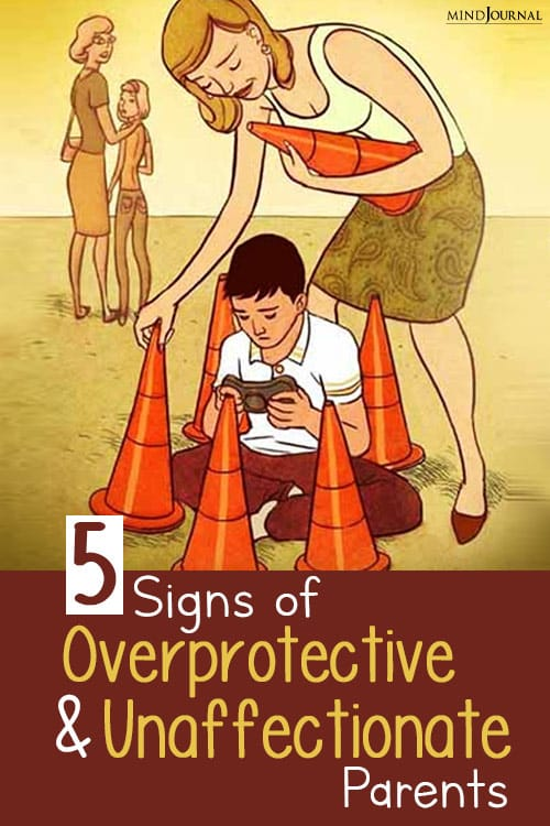Signs Overprotective and Unaffectionate Parents pin