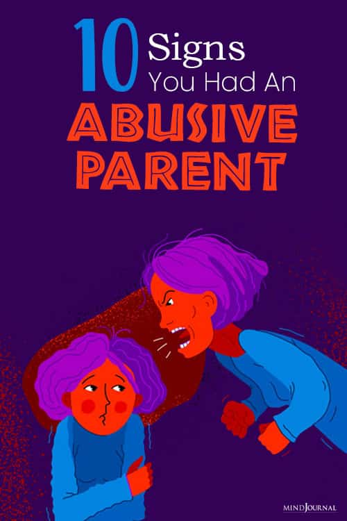 Signs You Had An Abusive Parent pin