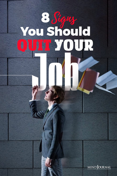 Signs You Should Quit Your Job PIN