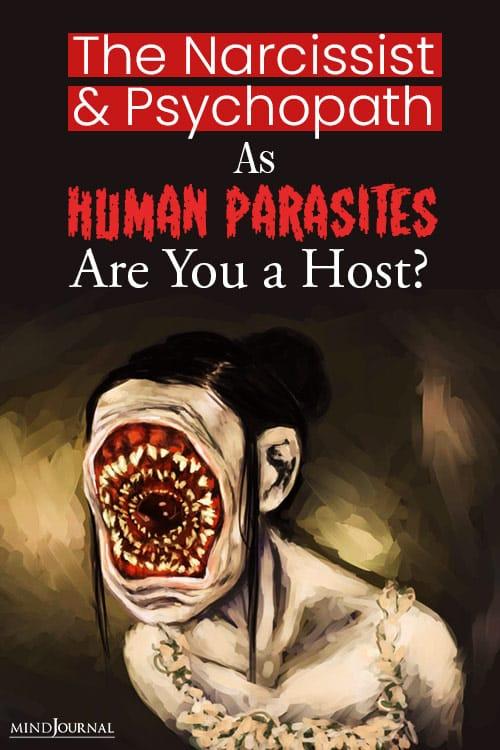 The Narcissist and Psychopath as Human Parasites pin