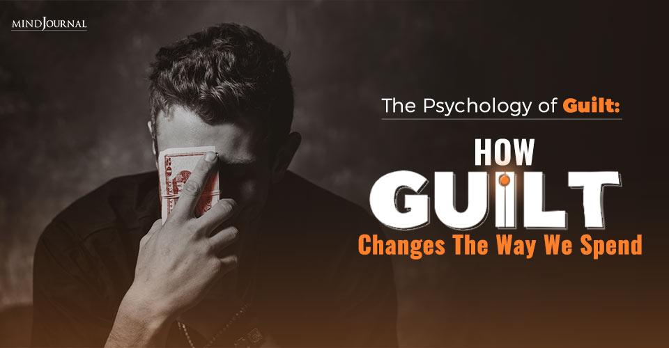 The Psychology of Guilt