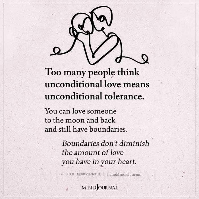 Too Many People Think Unconditional Love Means Unconditional Tolerance