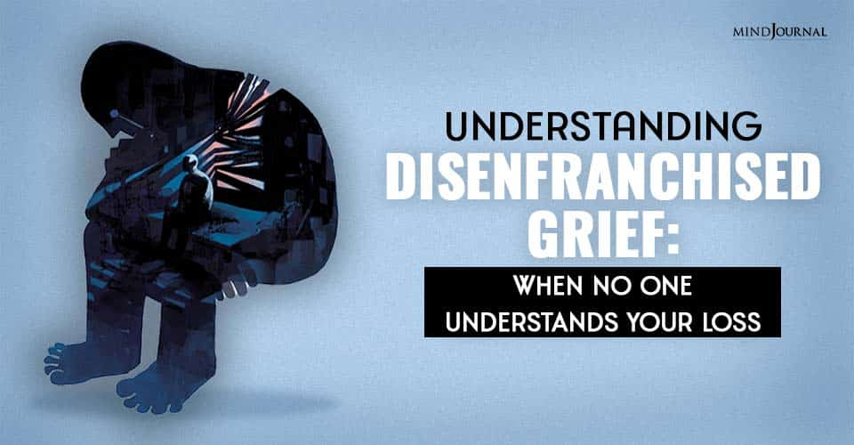 Understanding Disenfranchised Grief
