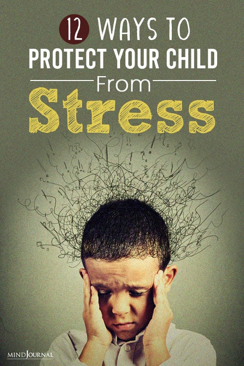 Ways To Protect Your Child From Stress pin