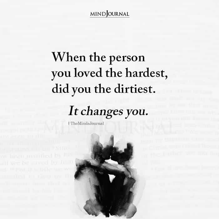 When The Person You Loved The Hardest