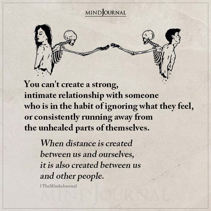 You Cant Create A Strong Intimate Relationship With Someone