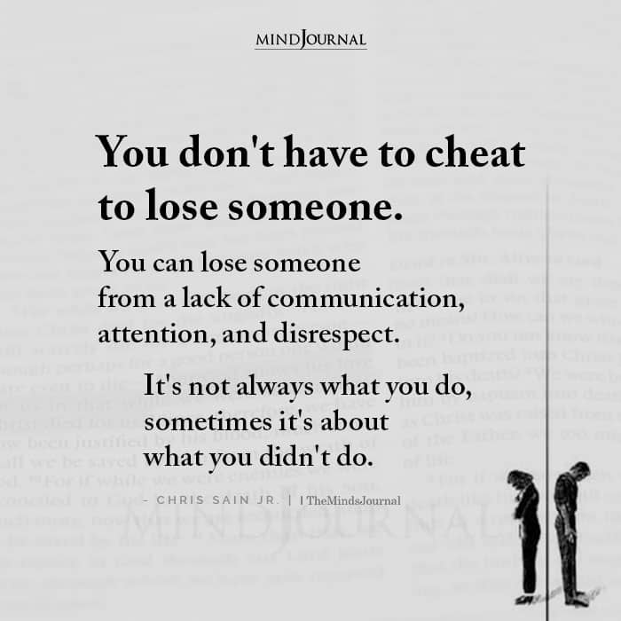 You Dont Have To Cheat To Lose Someone