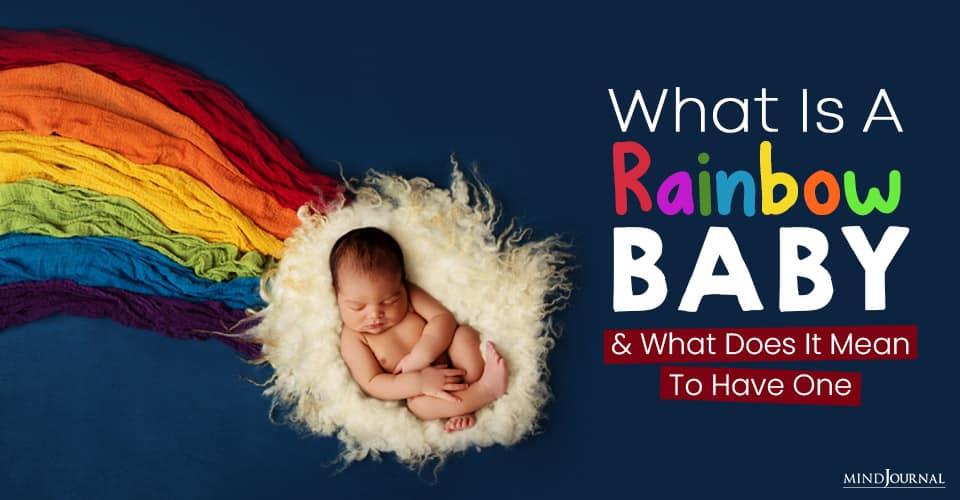 a rainbow baby