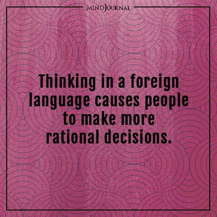 amazing psychological facts thinking foreign language