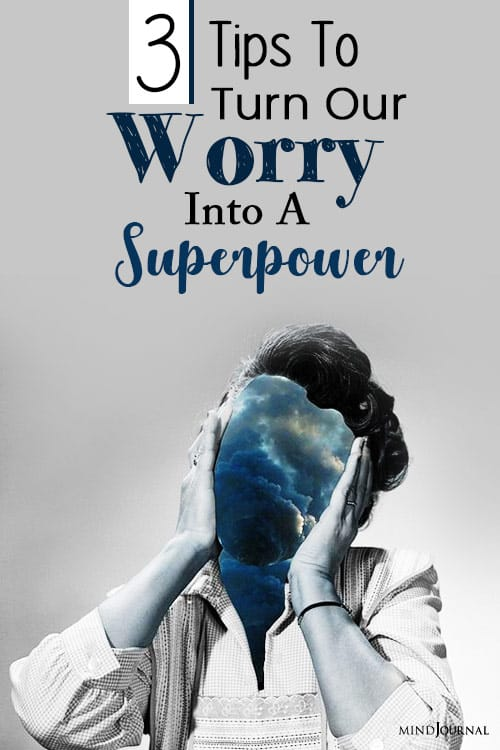 how do we turn our worry into a superpower pin
