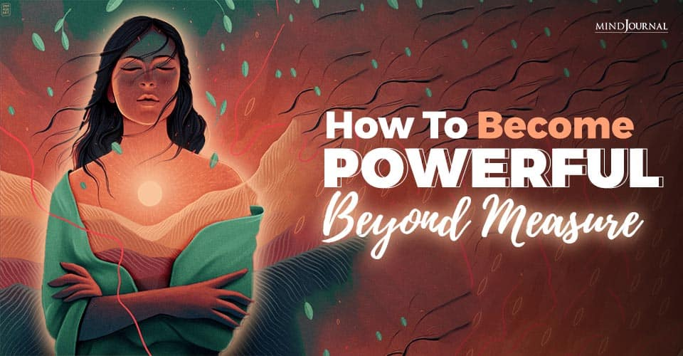how to become powerful