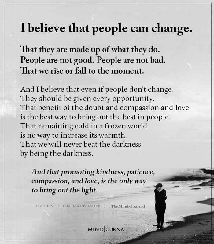 i believe that people can change