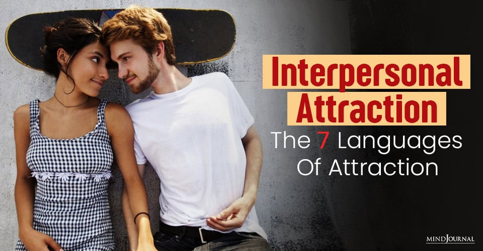 interpersonal attraction languages