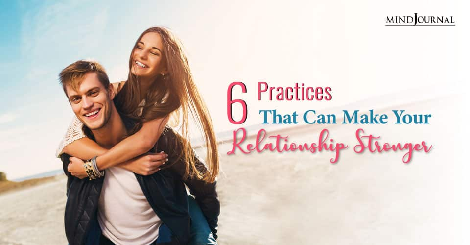 practices that can make your relationship stronger