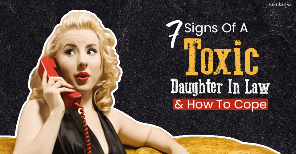 signs of a toxic daughter in law and how to cope