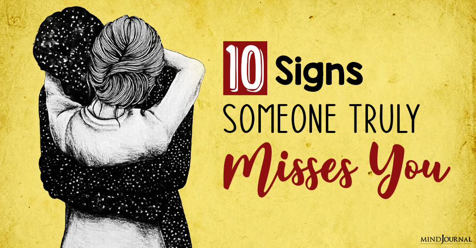 signs someone misses you