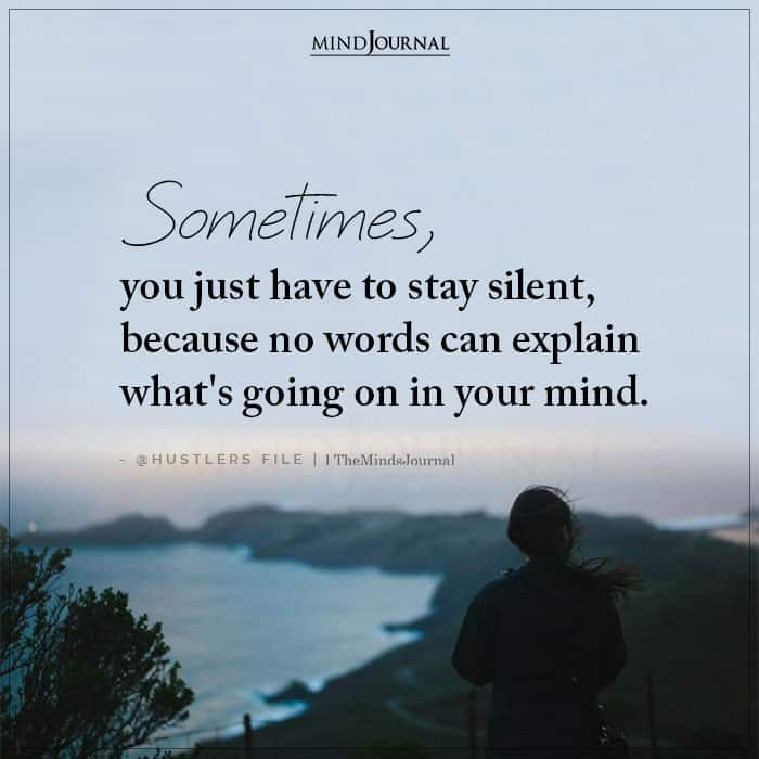 sometimes you just have to stay silent