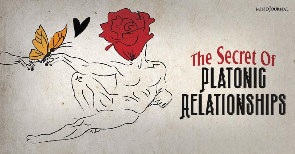 the secret of platonic relationships