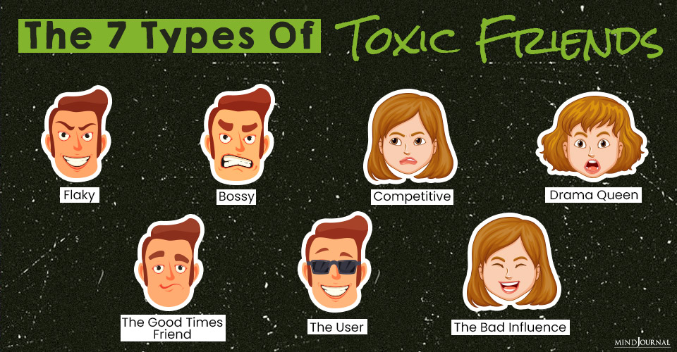 types of toxic friends you should stay away from