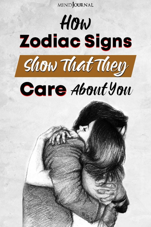 zodiac sign that they care about you pin