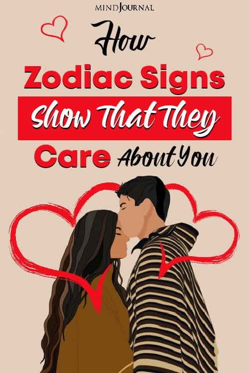 zodiac sign that they care about you pinop