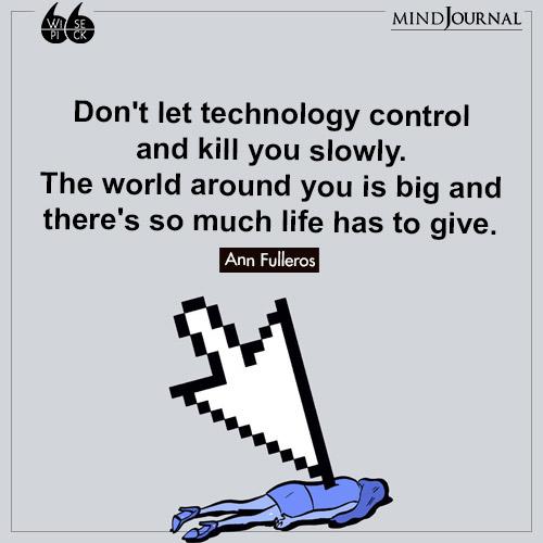 Ann Fulleros technology control kill you slowly