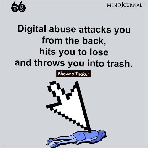 Bhawna Thakur Digital abuse attacks you