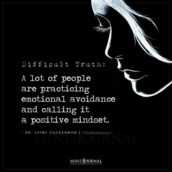Difficult Truth A Lot Of People Are Practicing