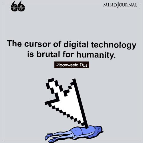 Dipanweeta Das The cursor of digital technology