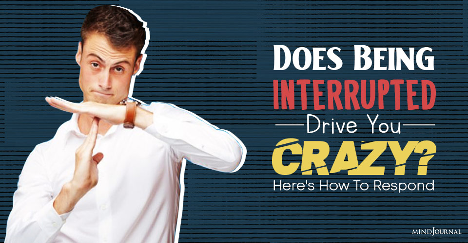 Does Being Interrupted Drive You Crazy