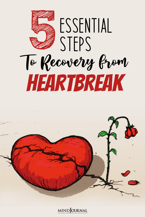 Essential Steps to Recovery from Heartbreak pin
