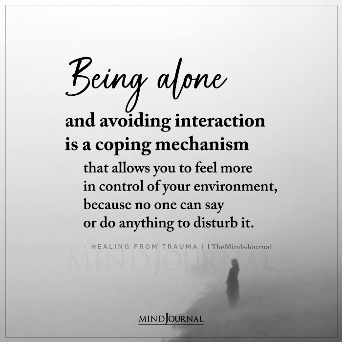 Healing From Trauma Being Alone And Avoiding Interaction