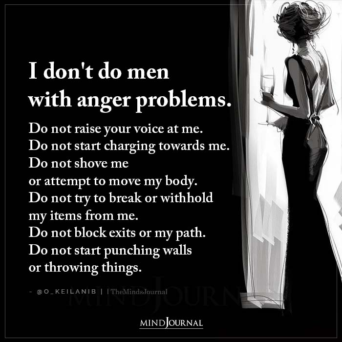 I Dont Do Men With Anger Problems