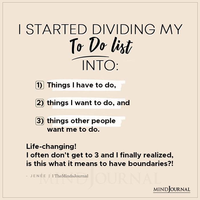I Started Dividing My To do List Into