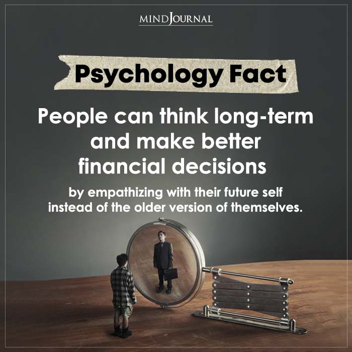 People Can Think Long term And Make Better Financial Decisions