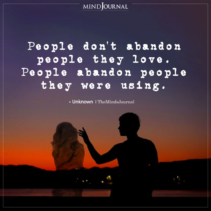 People Don't Abandon People They Love