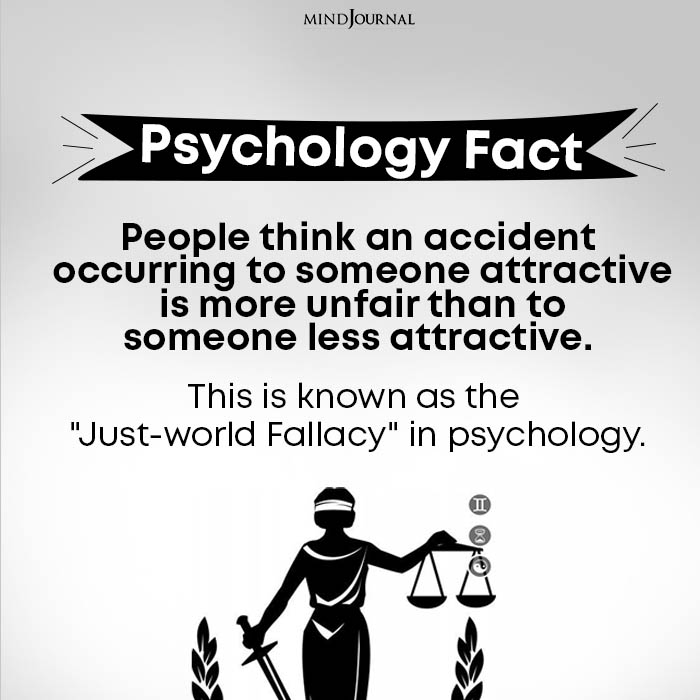 People think an accident occurring to someone attractive is more unfair than to someone less attractive.