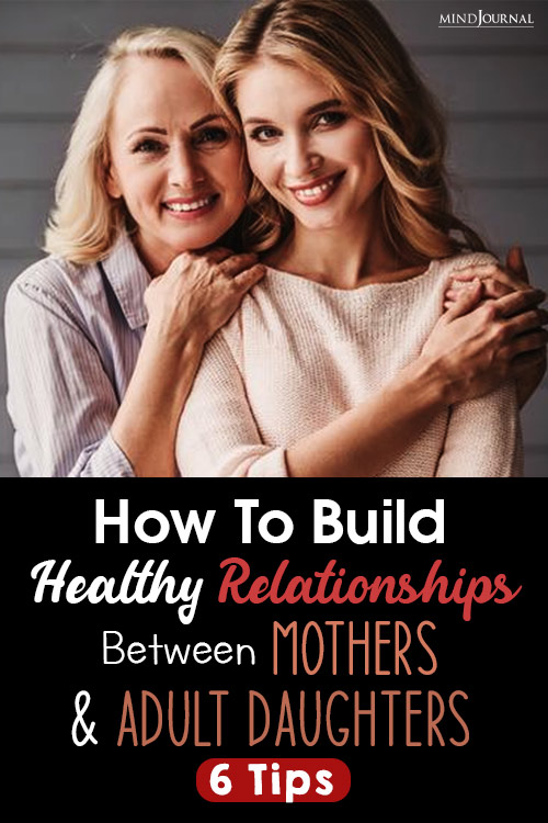 Relationships Between Mothers And Adult Daughters pin