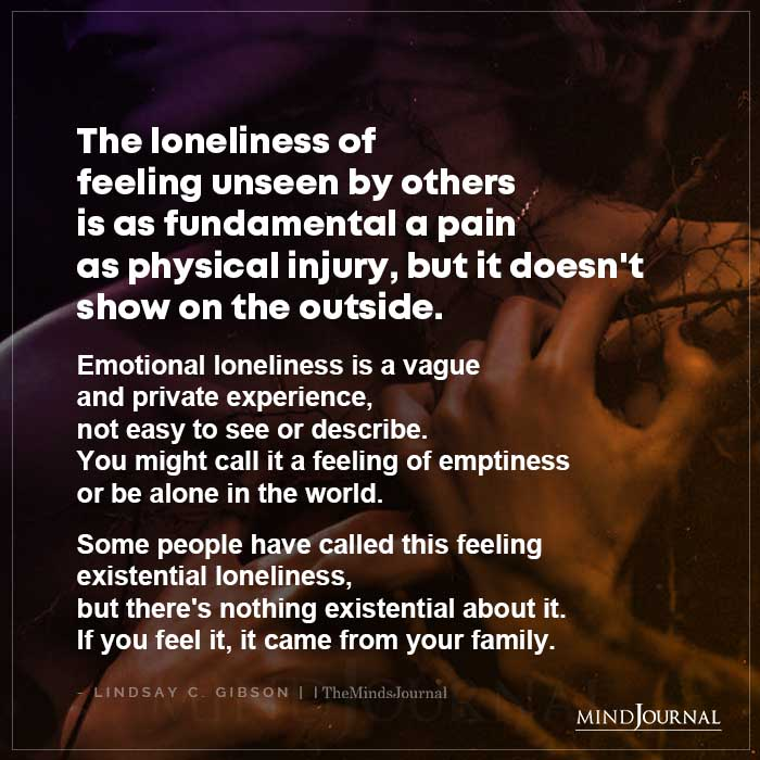 The Loneliness Of Feeling Unseen By Others Is As Fundamental A Pain