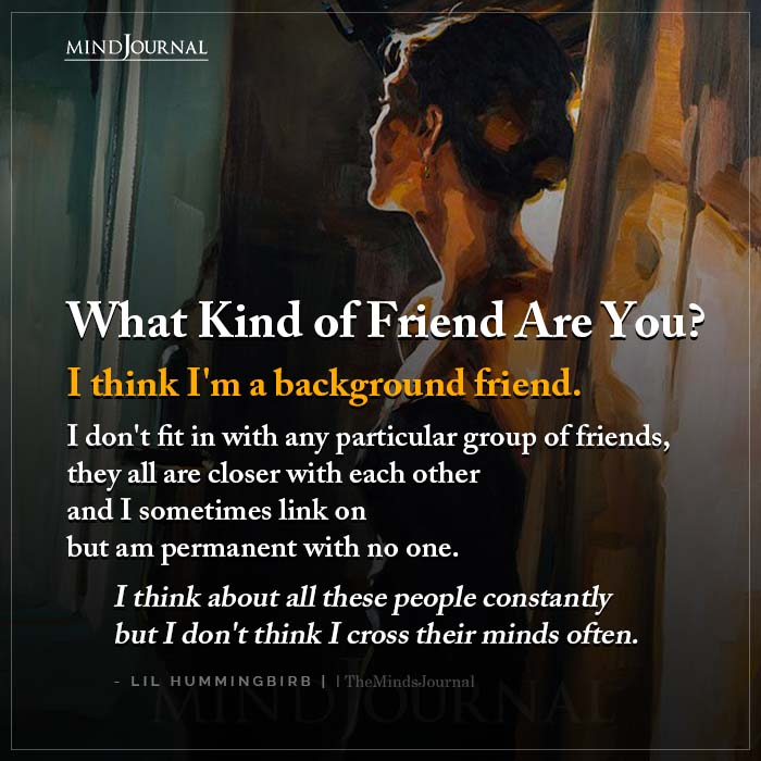 What Kind Of Friend Are You