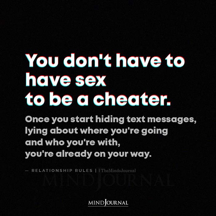 You Dont Have To Have Sex To Be A Cheater