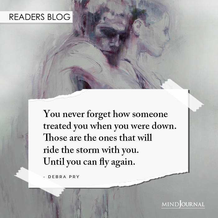 You never forget how someone treated you