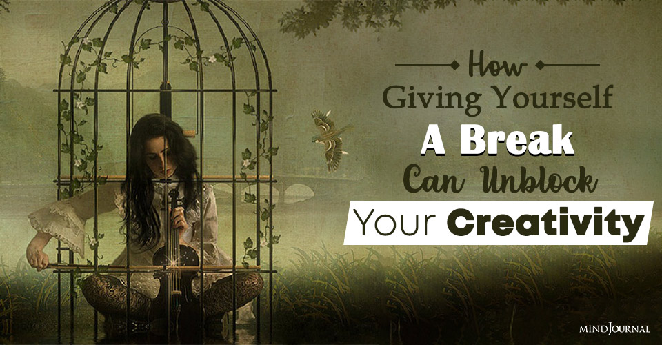 giving yourself a break